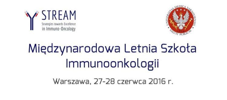 międzynarodowa Letnia Szkoła Immunoonkologii STREAM