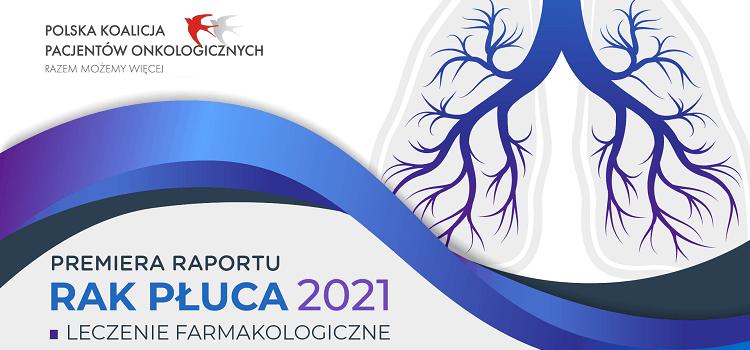 rak płuca 21 raport
